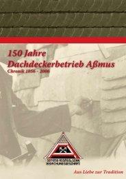 150 Jahre Dachdeckerbetrieb Aßmus - Dachdecker Aßmus - Nidda