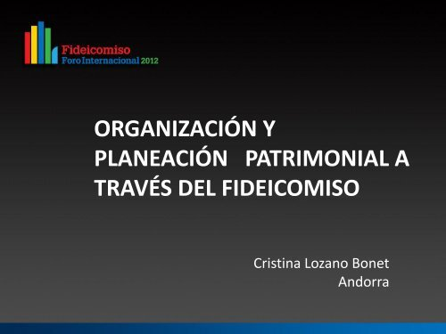 Cristina Lozano, ORGANIZACIÓN Y PLANEACIÓN PATRIMONIAL A ...
