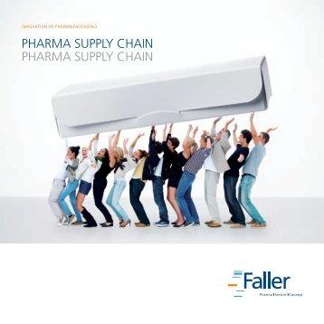 Pharma SuPPly Chain Pharma SuPPly Chain - August Faller KG