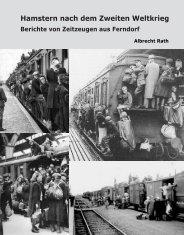 Hamstern nach dem Zweiten Weltkrieg Berichte von ... - Ferndorf