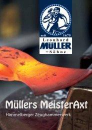MÜLLERs MeisterAxt - Müller Hammerwerk