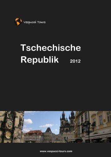 Tschechische Republik 2012 - Vespucci Tours