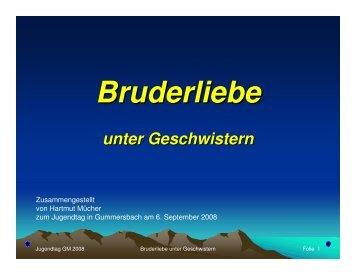 (Microsoft PowerPoint - Jugendtag GM - 2008-09-06 - Bruderliebe ...