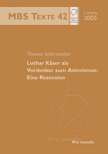 Lothar Käser als Vordenker zum Animismus - Martin Bucer Seminar