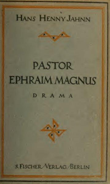 Pastor Ephraim Magnus, Drama