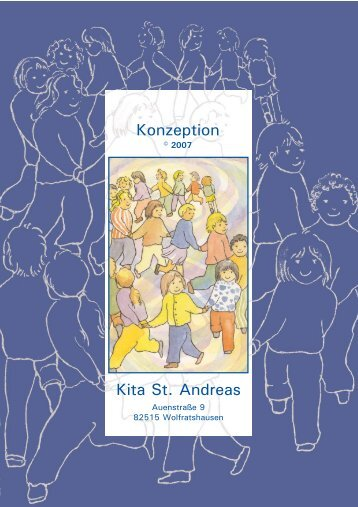 Kita St. Andreas Konzeption - mso-network WERBEAGENTUR