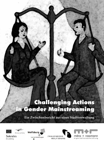 Challenging Actions in Gender Mainstreaming - mänz + rossmann ...