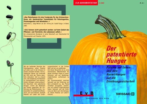 Der patentierte Hunger Der patentierte Hunger - Erklärung von Bern