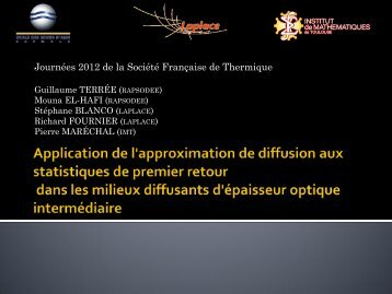 Application de l'approximation de diffusion aux statistiques de ...
