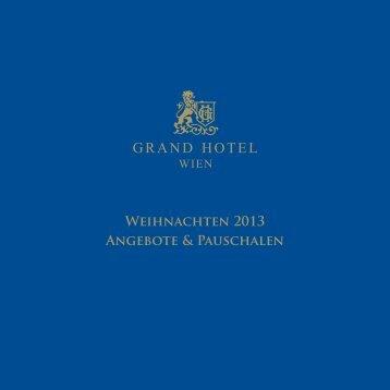 Weihnachten 2013 Angebote & Pauschalen - Grand Hotel Wien