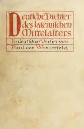 Deutsche Dichter des lateinischen Mittelalters in deutschen Versen;