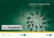 präzision ist unser antrieb driven by precision - Centerline Inc
