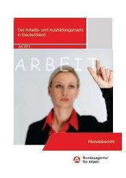 Der Arbeits- und Ausbildungsmarkt in Deutschland Monatsbericht