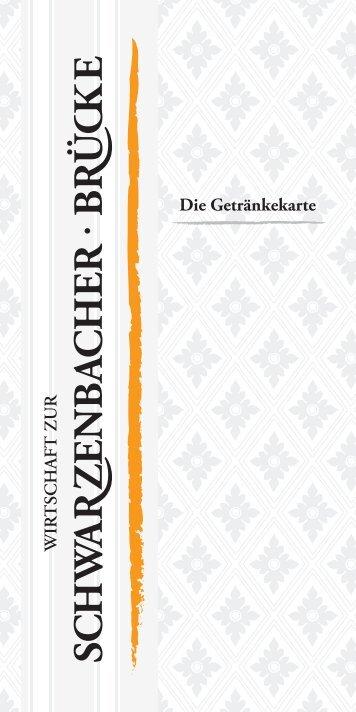 Die Getränkekarte - Schwarzenbacher Brücke