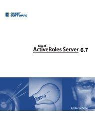 Quest ActiveRoles Server 6.7 - Erste Schritte - Quest Software