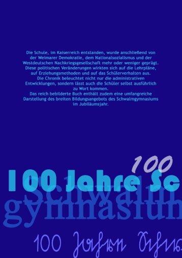 Jubiläumschronik: 100 Jahre Schwalmgymnasium