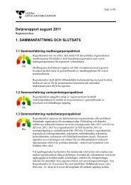 Regionstyrelsen delårsrapport augusti - Västra Götalandsregionen