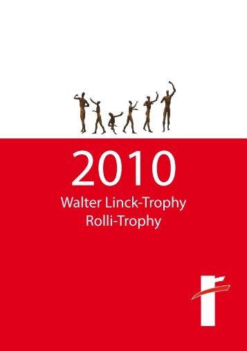 Walter Linck-Trophy Rolli-Trophy