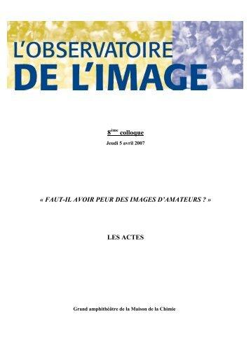 FAUT-IL AVOIR PEUR DES IMAGES D'AMATEURS - SNE