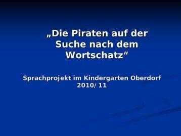 """""""Die Piraten auf der Suche nach dem Wortschatz"""" - Vorarlberg"""