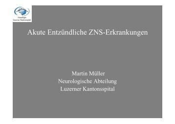 Akute Entzündliche ZNS-Erkrankungen - Luzerner Kantonsspital