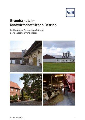 Brandschutz im landwirtschaftlichen Betrieb - VdS