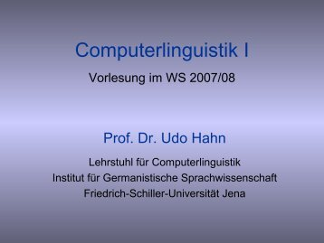 Computerlinguistik I Vorlesung im WS 2004/05