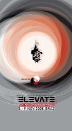 5.– 9. NOV. 2008, GRAZ - Elevate Festival