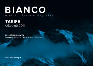 BIANCO Alpine Lifestyle Magazine - Mediensatellit GmbH
