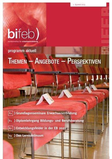 Quartal 1 / 2013 - Bundesinstitut für Erwachsenenbildung