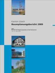 Raumplanungsbericht 2009 - Kanton Zürich