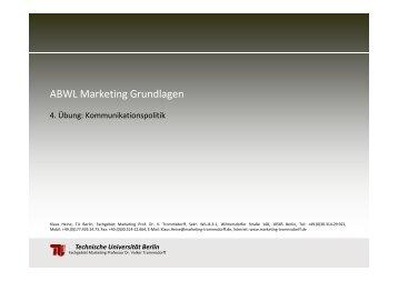ABWL Marketing Grundlagen - Fachgebiet Marketing - TU Berlin