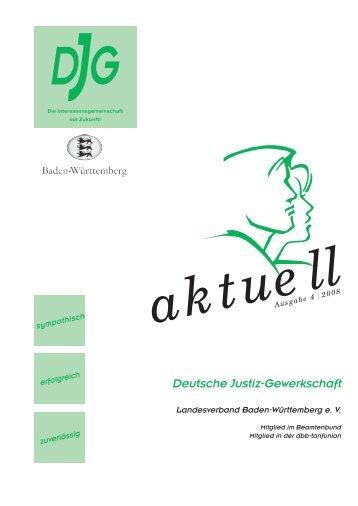 Ausgabe 4 - 2008 - DJG-BW Deutsche Justiz-Gewerkschaft Baden ...