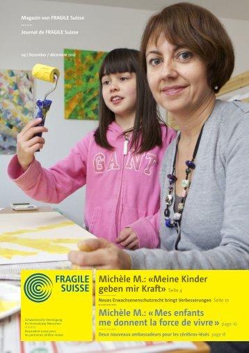Michèle M.: «Meine Kinder geben mir Kraft» Seite 4 ... - Fragile Suisse