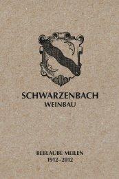 Chronik 100 Jahre Reblaube als PDF - Schwarzenbach Weinbau