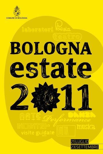 Scarica il libretto dal 21 luglio al 23 settembre - Comune di Bologna