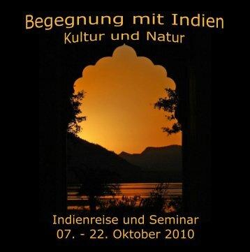 Indienreise und Seminar 07. - 22. Oktober 2010 - Lebensfreude-und ...