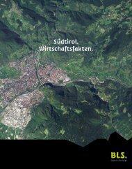 Südtirol. Wirtschaftsfakten. - BLS