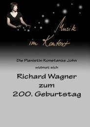Richard Wagner zum 200. Geburtstag - John, Konstanze