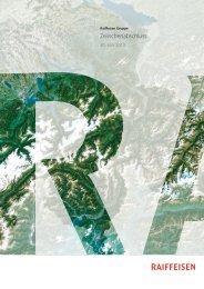 Raiffeisen Gruppe: Zwischenabschluss per 30. Juni 2013