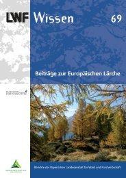 Beiträge zur Europäischen Lärche - Bayerische Landesanstalt für ...