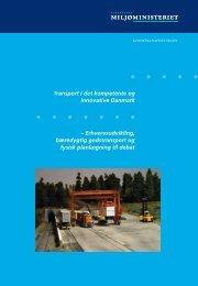 Transport i det kompetente og innovative Danmark ... - Naturstyrelsen