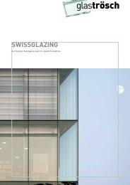 Broschüre SWISSGLAZING - Glas Trösch