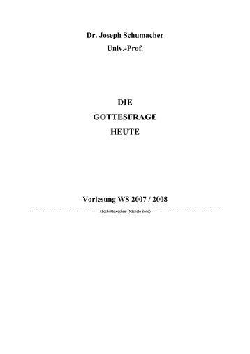 DIE GOTTESFRAGE HEUTE - von Prof. Dr. Joseph Schumacher