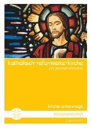 kirche unterwegs_3_2007.pdf - katholisch-reformierte-kirche