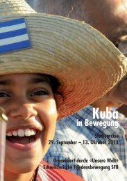 Kuba in Bewegung Herbst 2013 - schweizerische friedensbewegung