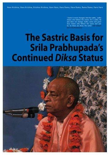 The Sastric Basis for Srila Prabhupada's Continued DiksaStatus