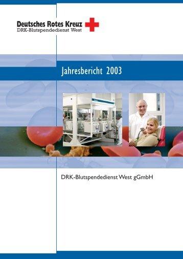 Jahresbericht 2003 - DRK-Blutspendedienst West