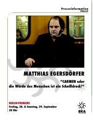 MATTHIAS EGERSDÖRFER - BKA-Theater