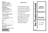 PROJEKTE PROJEKT - Die Theaterwerkstatt
